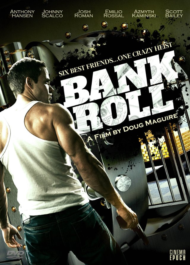 Bank Roll 2013 Watch Online