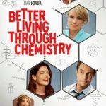 Better Living Through Chemistry 2014 Watch Online