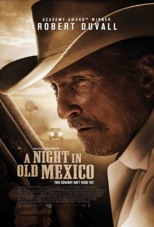 A Night in Old Mexico 2013 Full Movie Watch Online For Free In HD 1080p