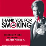 THANK YOU FOR SMOKING (2005) Watch Online For Free In HD 1080p