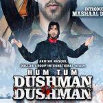 Hum Tum Dushman Dushman (2015) Hindi Movies 600MB