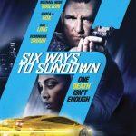 6 Ways to Sundown (2015) watch latest movies online free HD