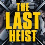 The Last Heist (2016) DVDRIP 480p