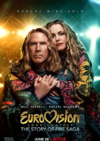 Eurovision Song Contest The Story of Fire Saga (2020)