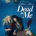 Dead to Me (2020) S02 Hindi Dual Audio NF Series 999MB HDRip